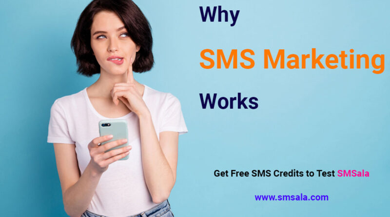 7 Reasons why SMS Marketing Works